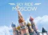 Welcome to Moscow Skyride!